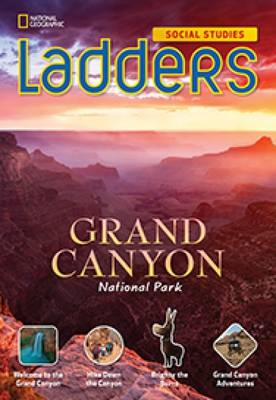 Ladders Social Studies 5: Grand Canyon National Park (Below-Level)