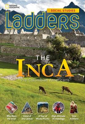 Ladders Social Studies 5: The Inca (Above-Level)