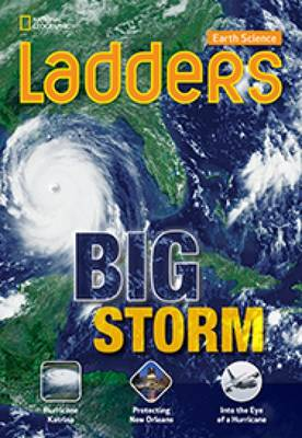 Ladders Science 3: Big Storm (Below-Level; Earth Science)