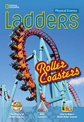 Ladders Science 3: Roller Coasters (Below-Level; Physical Science)