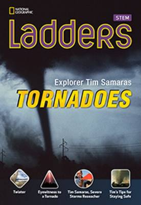 Ladders Science 4: Explorer Tim Samaras: Tornadoes (Above-Level)