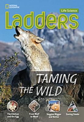 Ladders Science 4: Taming the Wild (On-Level)