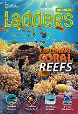 Ladders Science 4: Exploring Coral Reefs (On-Level)