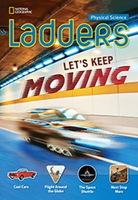 Ladders Science 4: Let's Keep Moving!: Above-Level