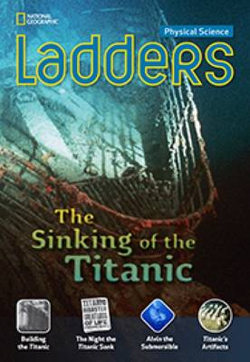 Ladders Science 5: The Sinking of the Titanic (Below-Level)
