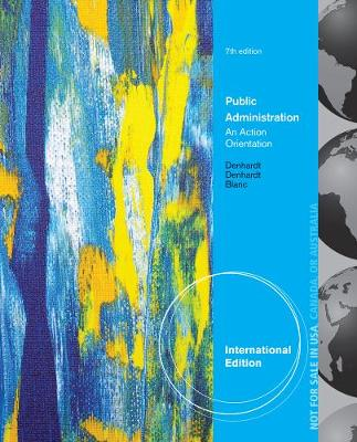 Public Administration, International Edition: An Action Orientation