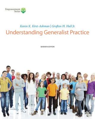 Brooks/Cole Empowerment Series: Understanding Generalist Practice (with CourseMate, 1 term (6 months) Printed Access Card)