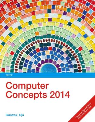New Perspectives on Computer Concepts: 2014