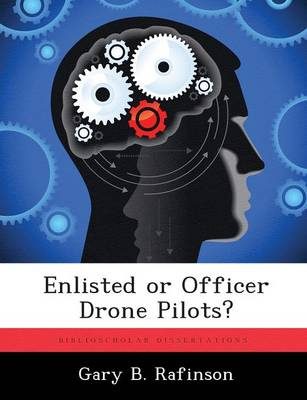 Enlisted or Officer Drone Pilots?