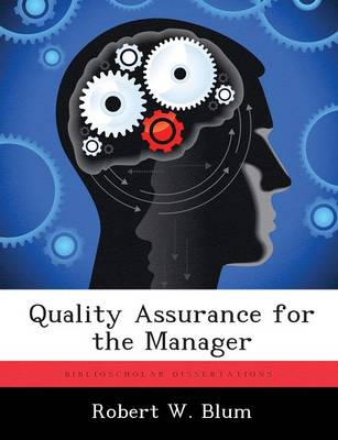 Quality Assurance for the Manager