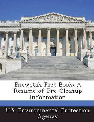 Enewetak Fact Book: A Resume of Pre-Cleanup Information