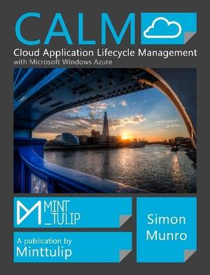 CALM Cloud Application Lifecycle Management with Windows Azure