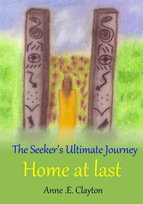 The Seeker's Ultimate Journey: Home at last