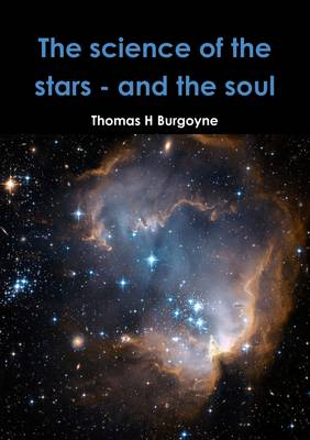 The Science of the Stars - and the Soul