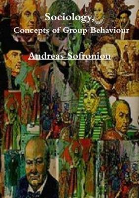 Sociology, Concepts of Group Behaviour