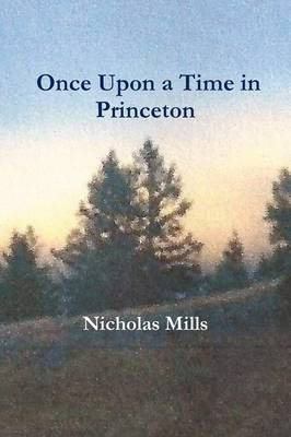 Once Upon a Time in Princeton