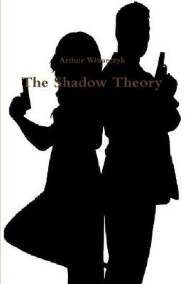 The Shadow Theory