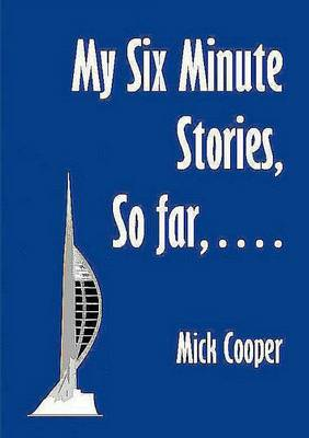 My Six Minute Stories