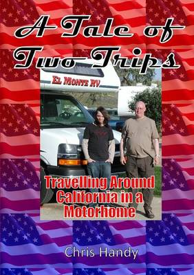A Tale of Two Trips: Travelling Around California in a Motorhome