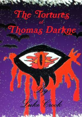 The Tortures of Thomas Darkne