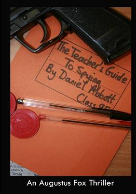 The Teacher's Guide To Spying