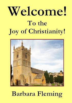 Welcome! To the Joy of Christianity!