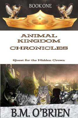 Animal Kingdom Chronicles - Quest for the Hidden Crown