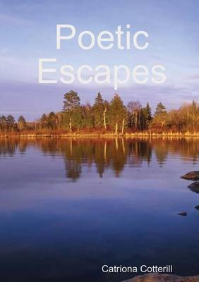 Poetic Escapes