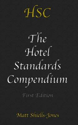 The Hotel Standards Compendium