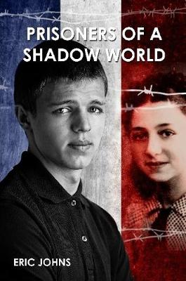 Prisoners of A Shadow World