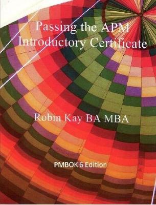 Passing the APM Introductory Certificate PMBOK 6 Edition
