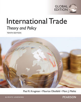 International Trade: Theory and Policy: Global Edition