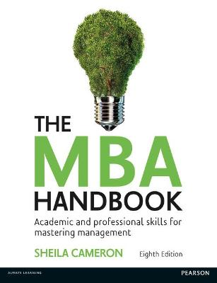 The MBA Handbook: Academic and Professional Skills for Mastering Management