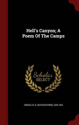 Hell's Canyon; A Poem of the Camps