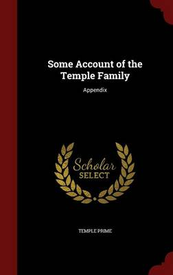 Some Account of the Temple Family: Appendix