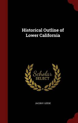 Historical Outline of Lower California