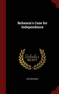 Bohemia's Case for Independence