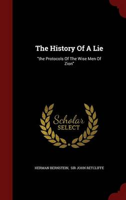 The History of a Lie: The Protocols of the Wise Men of Zion