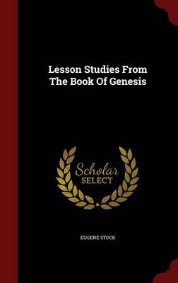 Lesson Studies from the Book of Genesis