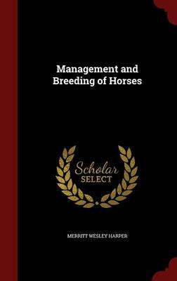 Management and Breeding of Horses