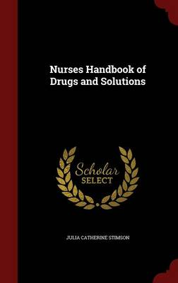 Nurses Handbook of Drugs and Solutions