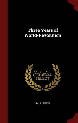 Three Years of World-Revolution