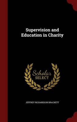Supervision and Education in Charity