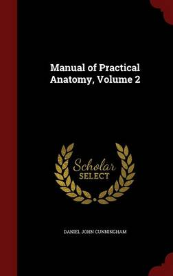 Manual of Practical Anatomy, Volume 2