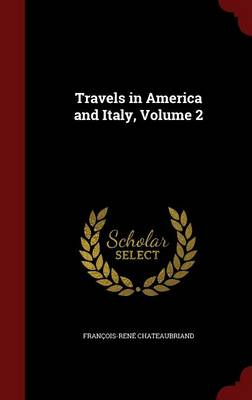 Travels in America and Italy; Volume 2