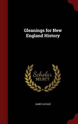 Gleanings for New England History