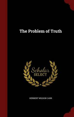 The Problem of Truth