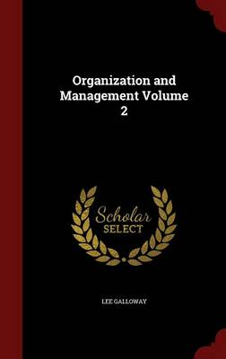 Organization and Management; Volume 2