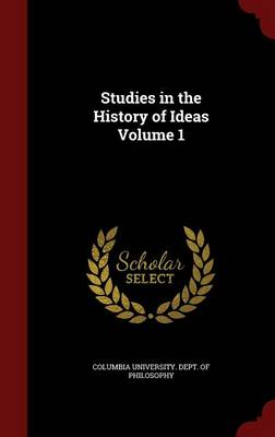 Studies in the History of Ideas; Volume 1