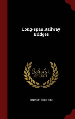 Long-Span Railway Bridges